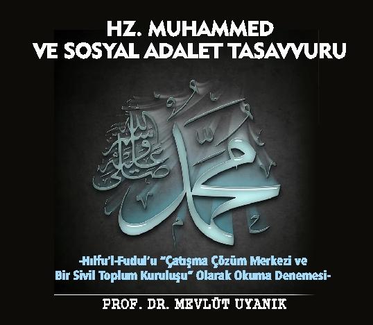 hz muhammed ve sosyal adalet tasavvuru